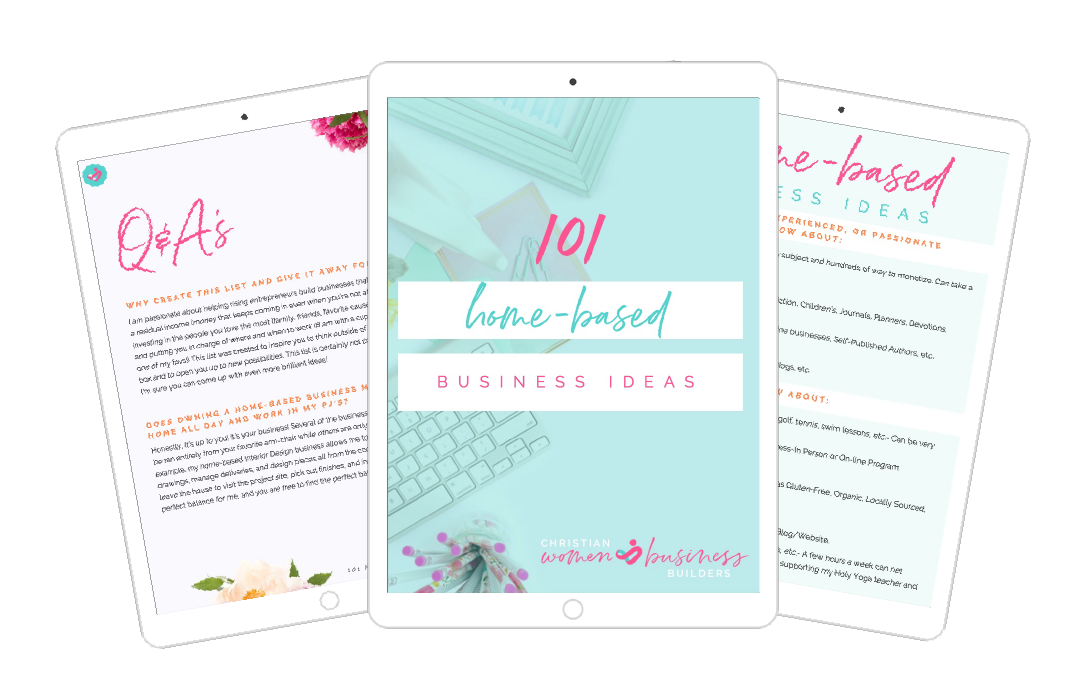 101 Home Based Business Ideas Christian Women Business Builders