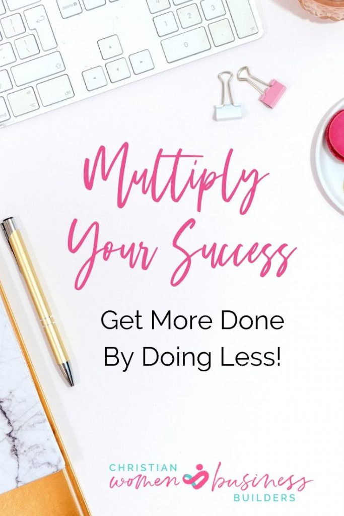 Multiply Your Success productivity for Christian entrepreneurs
