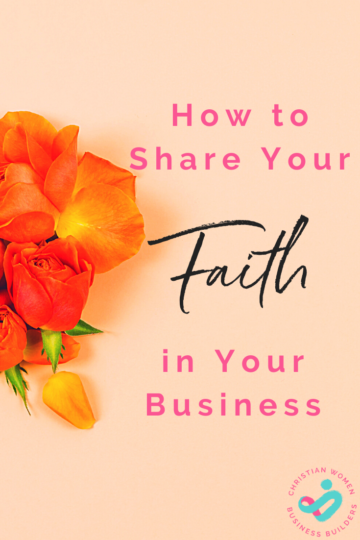 how to share your faith in your business