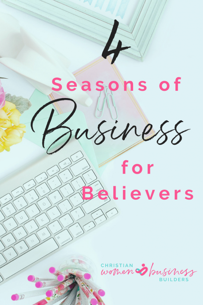 4 Seasons of Business for Believers