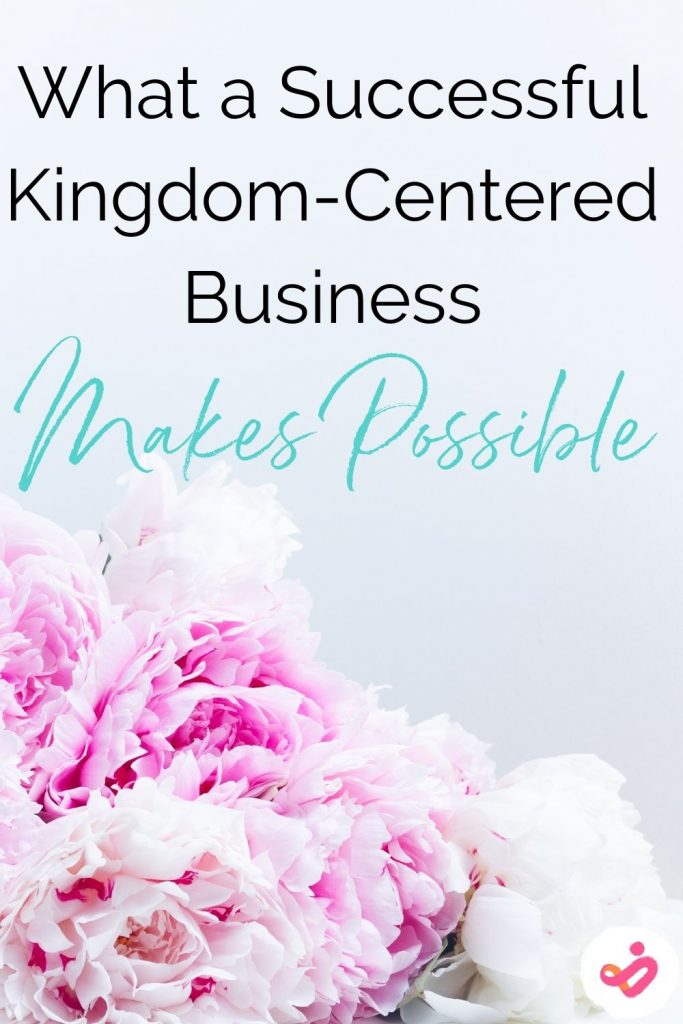 successful kingdom-centered business