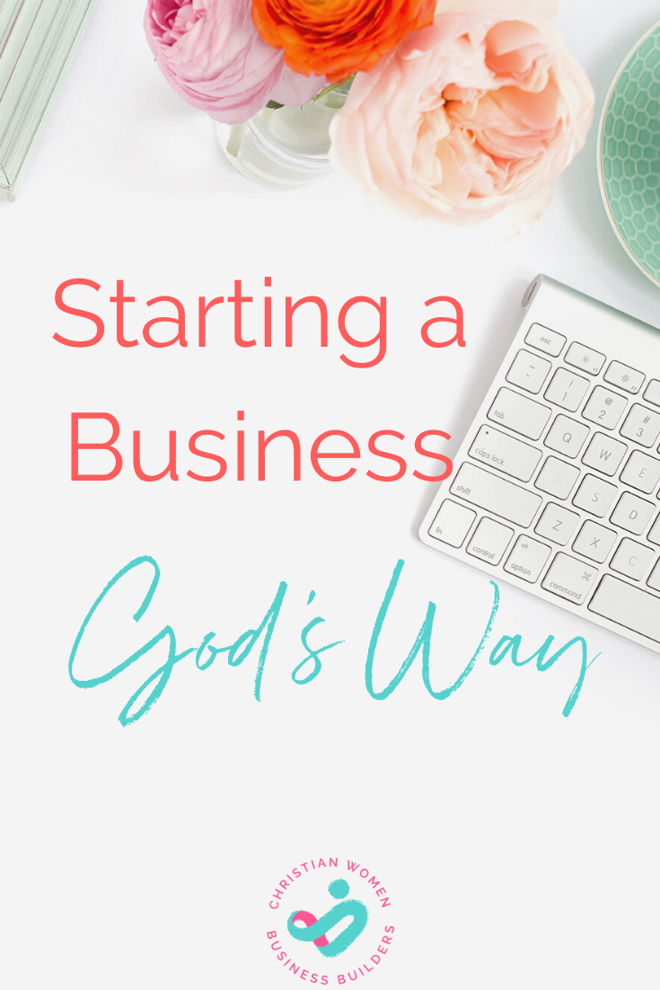 starting a business God's way