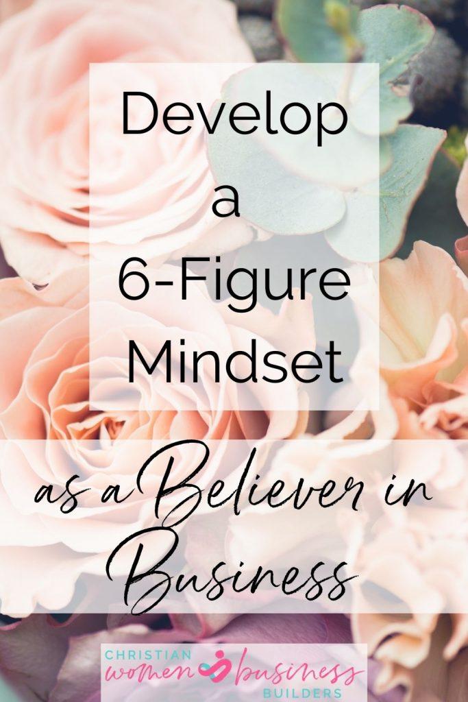 develop a 6-figure mindset