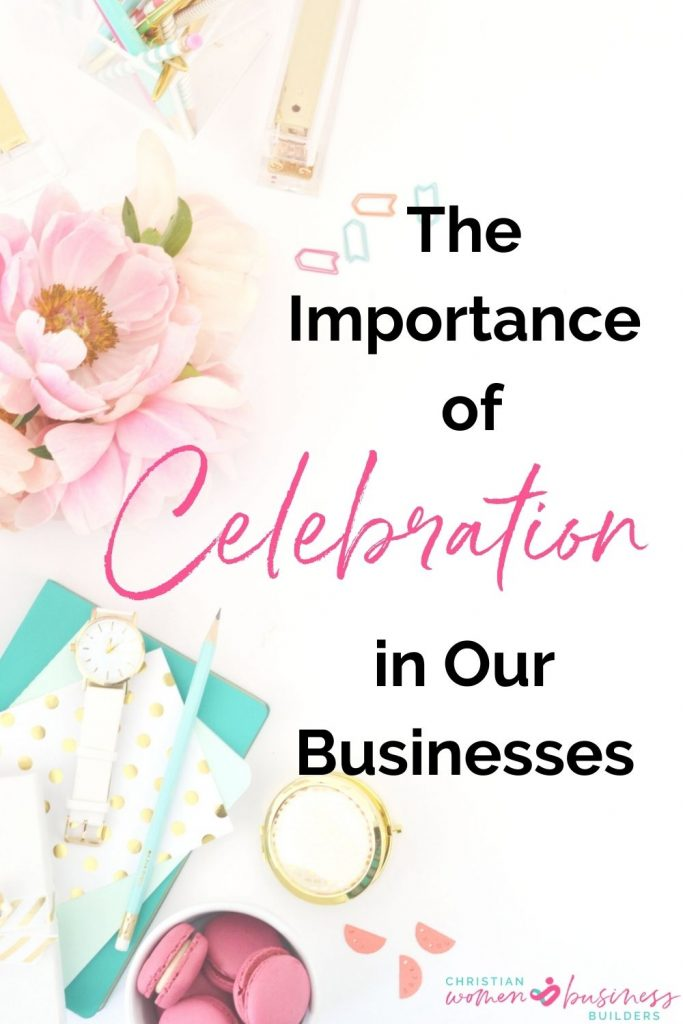 celebration in our businesses